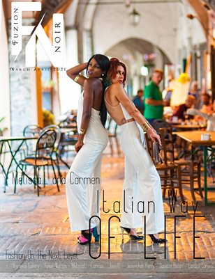 Fuzion Noir Melissa.L and Carmen Noir Spring Fashion March/April 2021