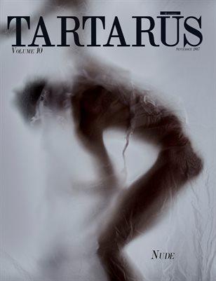 Tartarus Magazine Volume 10: Nude