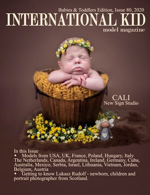International Kid Model Magazine Issue #80 Babies and Toddlers Edition