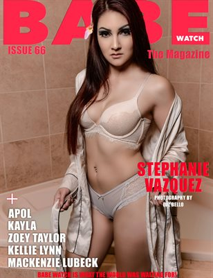 BABE WATCH ISSUE 66 FT.STEPHANIE