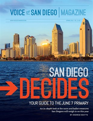 Voice of San Diego Magazine | Spring 2016