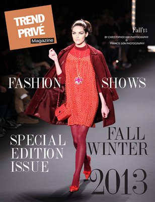 Trend Privé Magazine- Fall 2013-SPECIAL ISSUE!