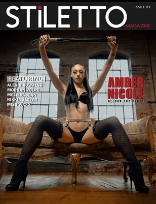 STiLETTO Magazine 02 Ft. Amber Nicole