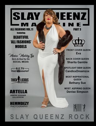 Slay Queenz Magazine vol.11 'ALL FASHIONS' Pt.3