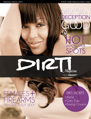 Dirti Magazine Spring Issue 2013