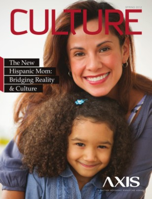 The New Hispanic Mom: Bridging Reality & Culture