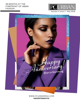 Anniversary Issue, Celebrating 4 years at the forefront of Urban Fashion