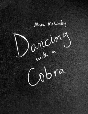 Dancing with a Cobra, by Alison McCauley / IPA MZ Editions