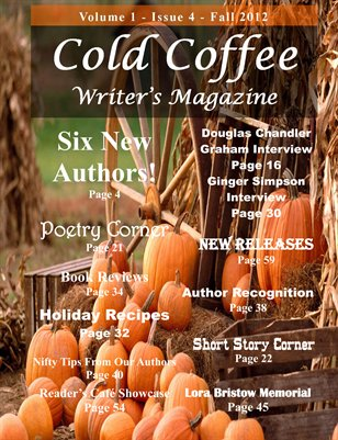 Cold Coffee Writer's Magazine - Fall 2012