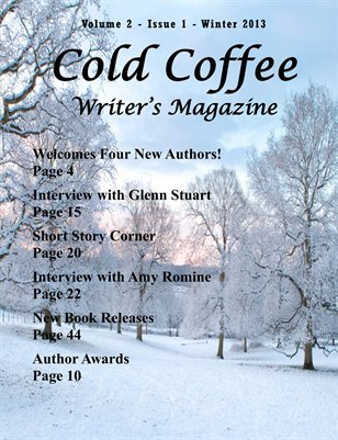 Cold Coffee Writer's Magazine - Winter 2013