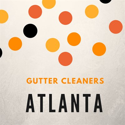 Gutter Cleaners Atlanta