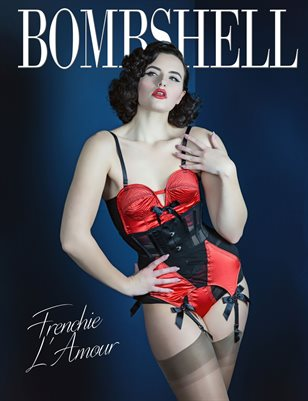 BOMBSHELL Magazine December 2017 - Frenchie L'Amour Cover