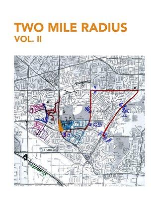 Two Mile Radius Vol 2