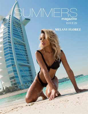 Summers Magazine Issue 29 ft. MELANY FLOREZ