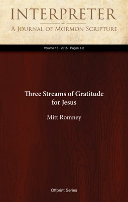 Three Streams of Gratitude for Jesus