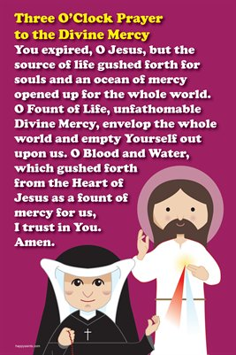 Happy Saints Divine Mercy 3 O'Clock Prayer Poster