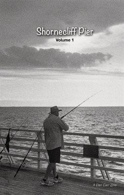 Zine #1 - Shornecliff Pier