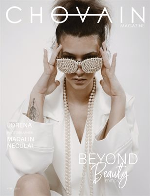 CHOVAIN Magazine – BEYOND BEAUTY EDITION | ISSUE 21 | APRIL 2021