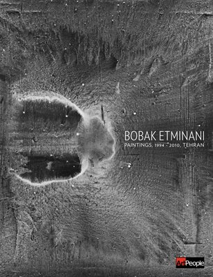 Bobak Etminani: Paintings, 1994-2010, Tehran