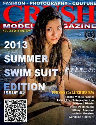 CRUSH MODEL MAGAZINE - 2013 Summer Swim Suit Edition - Issue #2