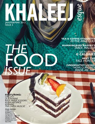 The Food Issue - Jan/Feb/Mar - Issue #5