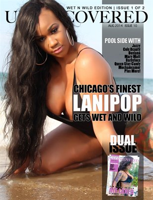 UNDISCOVERED MAG | WET N WILD | ISSUE 1 OF 2