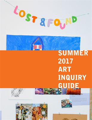 Lost and Found Summer Art Inquiry 2017