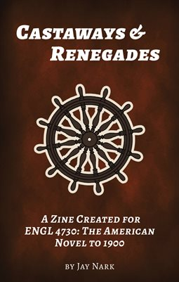 Comprehensive Zine for ENGL 4730: American Novel to 1900