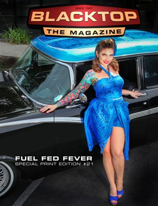 Blacktop Magazine SPE21 - Fuel Fed Fever