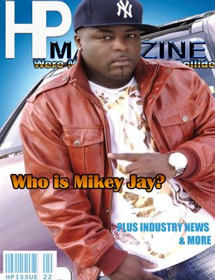 Hp Magazine :Mikey Jay/ Hiley Issue