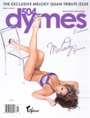 504Dymes Exclusive Melody Quan Tribute Issue