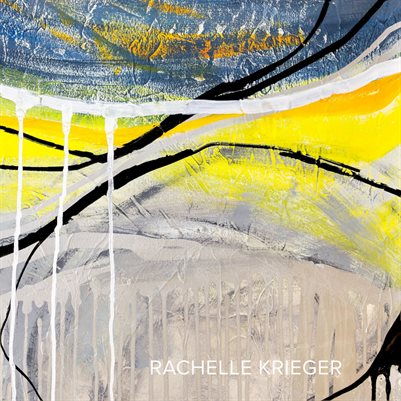 """Of Earth and Sky: New Paintings by Rachelle Krieger"""