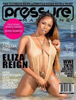 PRESSURE - Oct 2015 #15 (Eliza Reign)