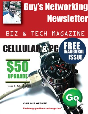 Guy's Networking Newsletter Biz & Tech Magazine - February 2012
