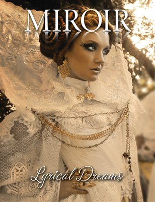 MIROIR MAGAZINE - Lyrical Dreams - Exiles from Delight - Nina Pak