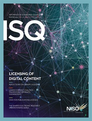 Information Standards Quarterly, Winter 2014 -- Licensing of Digital Content