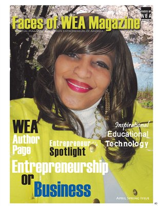FACES OF WEA MAGAZINE APRIL SPRING ISSUE