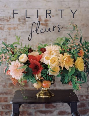 Flirty Fleurs | Issue Three