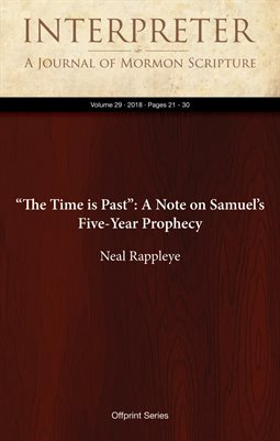 """The Time is Past"": A Note on Samuel's Five-Year Prophecy"