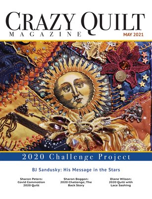 Crazy Quilt Magazine May 2021