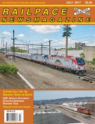 JULY 2017 Railpace Newsmagazine