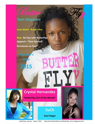 ButterFlyy Teen Magazine, January - March 2015