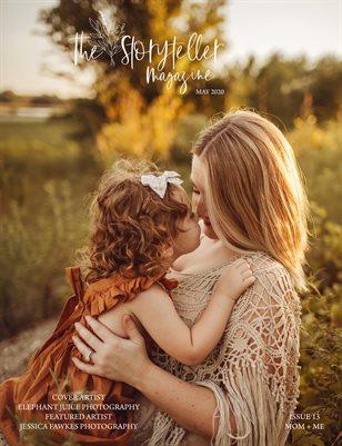 The Storyteller Magazine Issue 15 Mom + Me