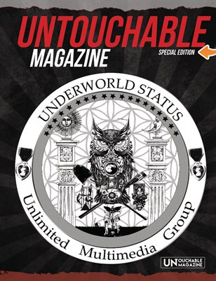 "Untouchable Magazine Special Edition ""Welcome To The Underworld"" Special Edition"