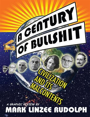 A Century of Bullshit by Mark Linzee Rudolph