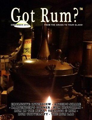 """""""Got Rum?"""" December 2014"""