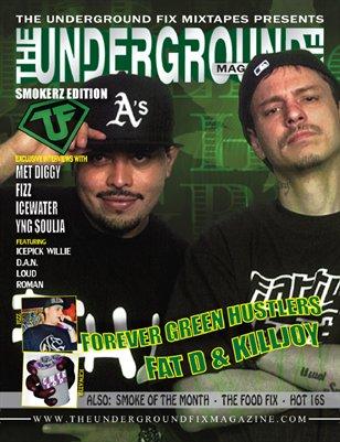 The Underground Fix Magazine 'Smokerz Edition'