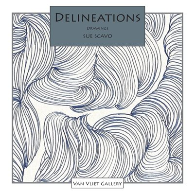 Delineations, Drawings by Sue Scavo