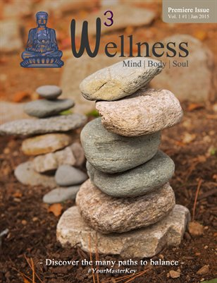 Wellness: Mind Body Soul magazine [Premiere Issue]