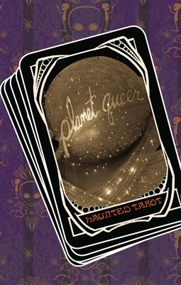 Planet Queer: Haunted Tarot